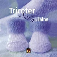 Tricoter des bas de laine
