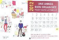 Une année bien organisée pour toute la famille : 2012