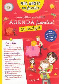 Une année en famille : agenda familial du budget : septembre 2014-septembre 2015