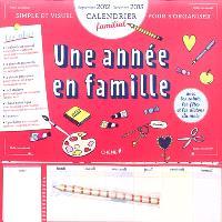 Une année en famille : calendrier familial : septembre 2012-décembre 2013