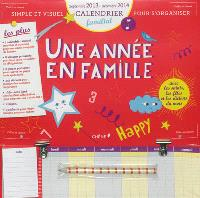 Une année en famille : calendrier familial : septembre 2013-décembre 2014