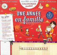 Une année en famille : calendrier familial : septembre 2014-septembre 2015