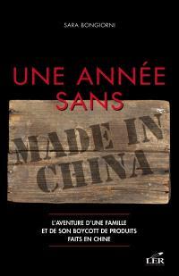 Une année sans Made in China  : l' aventure d'une famille et de son boycott de produits faits en Chine