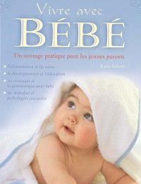Vivre avec bébé : un ouvrage pratique pour les jeunes parents
