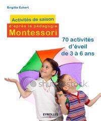 Activités de saisons d'après la pédagogie Montessori : 70 activités d'éveil à partir de 3 ans