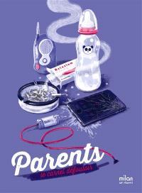Parents, le carnet défouloir