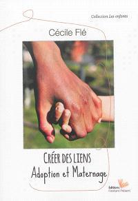 Créer des liens : adoption et maternage