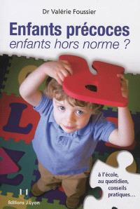 Enfants précoces, enfants hors norme ?