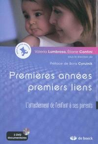 Premières années, premiers liens : l'attachement de l'enfant à ses parents
