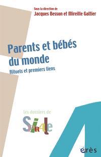 Parents et bébés du monde : rituels et premiers liens