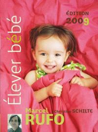 Elever bébé 2009