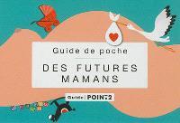 Guide de poche des futures mamans