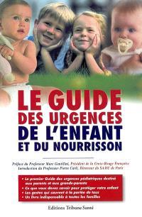 Le guide des urgences de l'enfant et du nourrisson