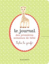 Le journal des premières semaines de bébé : Sophie la girafe