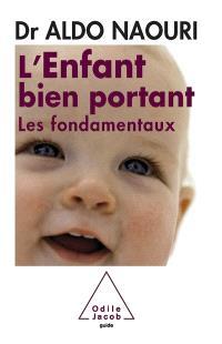 L'enfant bien portant : les fondamentaux