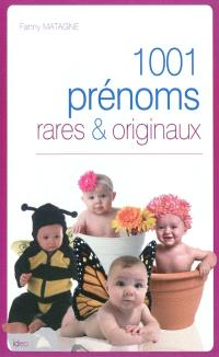 1.001 prénoms rares & originaux