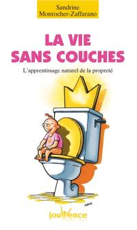 La vie sans couches : l'apprentissage naturel de la propreté