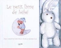 Le petit livre de bébé : les toutes premières fois