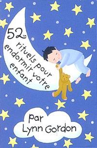 52 rituels pour endormir votre enfant