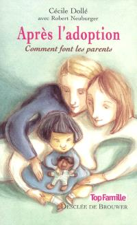 Après l'adoption : comment font les parents