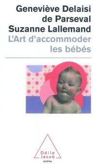 L'art d'accommoder les bébés : cent ans de recettes françaises de puériculture