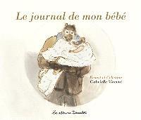 Le journal de mon bébé : Ernest et Célestine