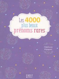 Les 4.000 plus beaux prénoms rares