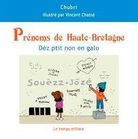 Prénoms de Haute-Bretagne = Déz ptit non en galo