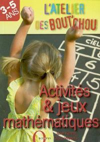 Activités et jeux mathématiques : 3-5 ans