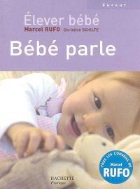 Elever bébé, Bébé parle