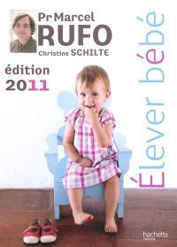 Elever bébé : 2011