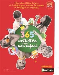 365 activités avec mon enfant : 3-5 ans