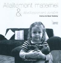 Allaitement maternel & développement durable