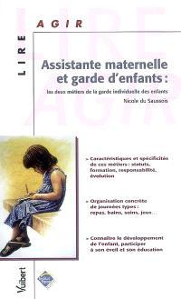 Assistante maternelle et garde d'enfants : les deux métiers de la garde individuelle des enfants
