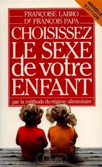 Choisissez le sexe de votre enfant : par la méthode du régime alimentaire