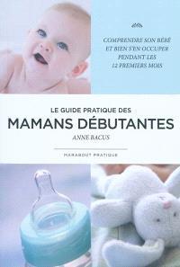 Guide de la maman débutante