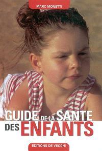 Guide de la santé des enfants