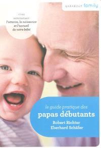 Guide du papa débutant