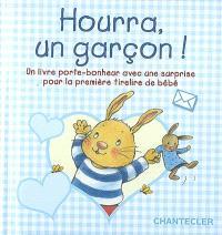 Hourra, un garçon ! : un livre porte-bonheur avec une surprise pour la première tirelire de bébé