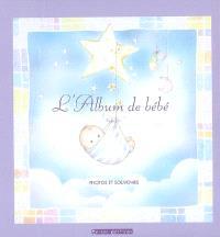 L'album de bébé : photos et souvenirs