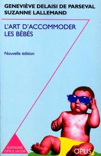 L'art d'accommoder les bébés
