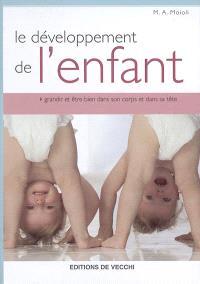 Le développement de l'enfant : grandir et être bien dans son corps et dans sa tête