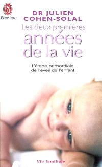 Les deux premières années de la vie : l'étape primordiale de l'éveil de l'enfant