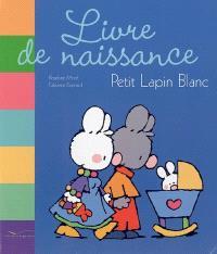 Livre de naissance Petit Lapin Blanc