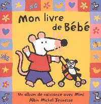 Mon livre de bébé : un album de naissance avec Mimi