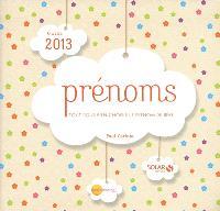 Prénoms, guide 2013 : tout pour bien choisir le prénom de bébé