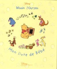 Winnie l'ourson : mon livre de bébé