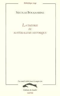 La théorie du matérialisme historique