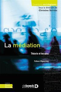 La médiation : théorie et terrain