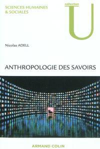 Anthropologie des savoirs